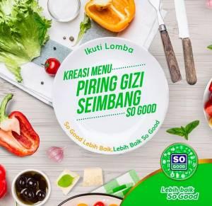Piring Gizi Seimbang So Good Berhadiah Uang Belanja Total Jutaan Rupiah