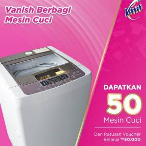 Undian Vanish Berhadiah 50 Mesin Cuci