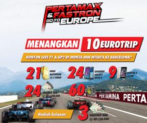 PERTAMAX & FASTRON GO TO EUROPE : Menangkan Pula Puluhan Hadiah Lainnya!